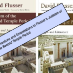 Corrections and Emendations to Flusser's Judaism of the Second Temple Period