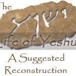 Life of Yeshua: A Suggested Reconstruction
